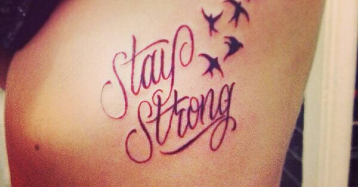 stay strong tattoo on the ribs. Black Bedroom Furniture Sets. Home Design Ideas