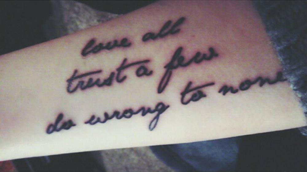 forearm tattoo saying love all trust a few do wrong. Black Bedroom Furniture Sets. Home Design Ideas