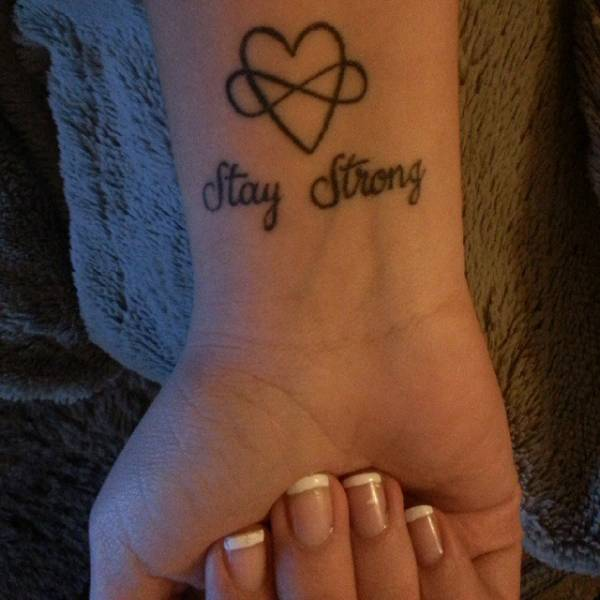 Wrist Tattoo Saying Stay Strong Together With A